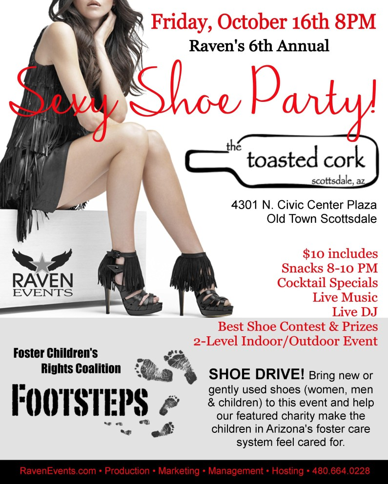 Raven's 6th Annual SEXY SHOE PARTY |