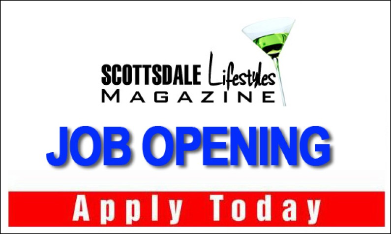 Scottsdale Lifestyles Magazine is looking for Marketing Director of Sales and Sales Managers